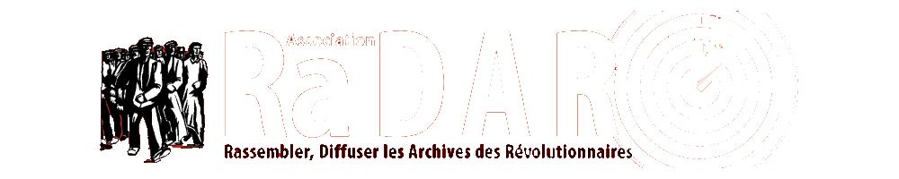 Rassembler, diffuser les archives de révolutionnaires